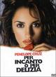 Cover Dvd Per incanto o per delizia