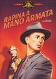 Cover Dvd Rapina a mano armata