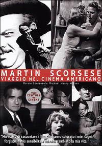 Locandina Martin Scorsese. Un secolo di cinema. Viaggio nel cinema americano