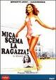 Cover Dvd DVD Mica scema la ragazza!