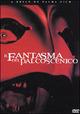 Cover Dvd DVD Il fantasma del palcoscenico