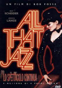 All That Jazz. Lo spettacolo continua di Bob Fosse - DVD