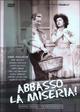 Cover Dvd DVD Abbasso la miseria