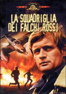 La squadriglia dei falchi rossi di Boris Sagal - DVD