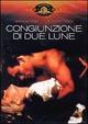 Cover Dvd Congiunzione di due lune