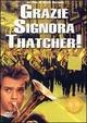 Cover Dvd Grazie, signora Thatcher