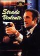 Cover Dvd DVD Strade violente