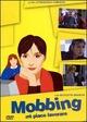 Cover Dvd Mi piace lavorare (Mobbing)