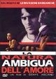 Cover Dvd La natura ambigua dell'amore