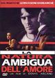 Cover Dvd DVD La natura ambigua dell'amore
