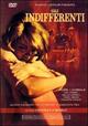 Cover Dvd DVD Gli indifferenti [1]