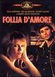 Cover Dvd Follia d'amore