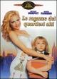 Cover Dvd DVD Le ragazze dei quartieri alti