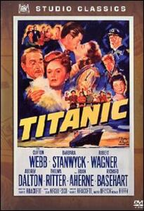 Titanic di Jean Negulesco - DVD