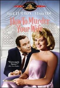Come uccidere vostra moglie di Richard Quine - DVD