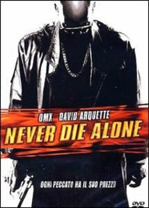 Never Die Alone di Ernest Dickerson - DVD