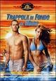 Cover Dvd DVD Trappola in fondo al mare