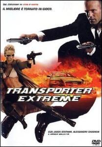 Transporter. Extreme di Louis Leterrier - DVD