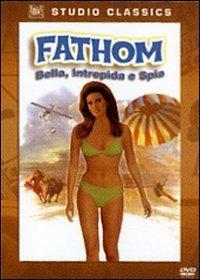 FATHOM: BELLA, INTREPIDA E SPIA