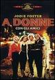 Cover Dvd A donne con gli amici