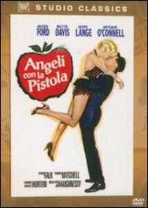 Film Angeli con la pistola Frank Capra