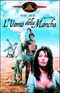 L' uomo della Mancha di Arthur Hiller - DVD