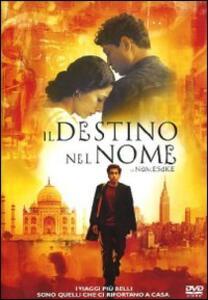 Il destino nel nome. The Namesake di Mira Nair - DVD