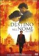 Cover Dvd DVD Il destino nel nome - The Namesake