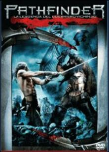 Pathfinder. La leggenda del guerriero vichingo di Marcus Nispel - DVD
