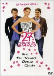 27 volte in bianco di Anne Fletcher - DVD