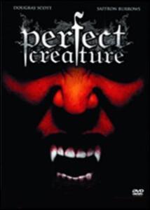 Perfect Creature di Glenn Standring - DVD