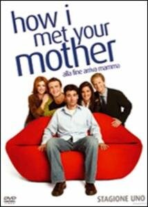 How I Met Your Mother. Alla fine arriva mamma. Stagione 1 (3 DVD) - DVD