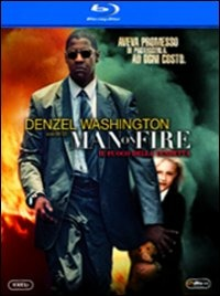Cover Dvd Man on Fire. Il fuoco della vendetta