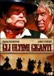 Cover Dvd DVD Gli ultimi giganti