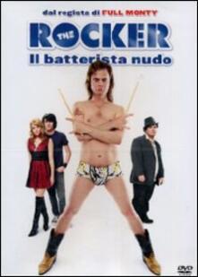 The Rocker. Il batterista nudo di Peter Cattaneo - DVD