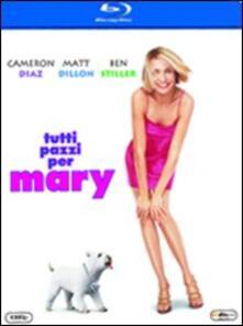Tutti pazzi per Mary di Peter Farrelly,Bobby Farrelly - Blu-ray