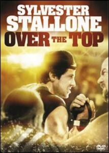 Over the Top di Menahem Golan - DVD