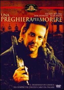 Una preghiera per morire di Mike Hodges - DVD