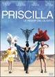 Cover Dvd Priscilla, la regina del deserto