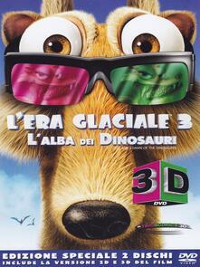 L' Era Glaciale 3. L'alba dei dinosauri (DVD + DVD 3D) di Carlos Saldanha - DVD + DVD 3D