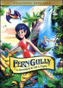 Ferngully: le avventure di Zak e Crysta di Bill Kroyer - DVD