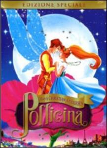 Thumbelina. Pollicina<span>.</span> Edizione speciale di Don Bluth,Gary Goldman - DVD