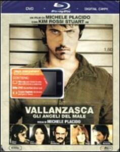 Vallanzasca. Gli angeli del male (DVD + Blu-ray) di Michele Placido