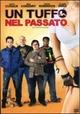 Cover Dvd Un tuffo nel passato