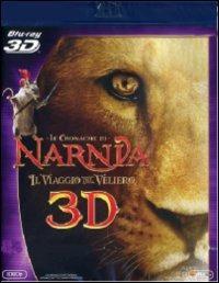 Cover Dvd cronache di Narnia. Il viaggio del veliero. 3D (Blu-ray)
