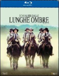 I cavalieri dalle lunghe ombre di Walter Hill - Blu-ray