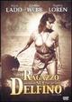 Cover Dvd DVD Il ragazzo sul delfino