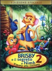 Il segreto di Nimh 2. Timmy alla riscossa<span>.</span> Special Edition di Dick Sebast - DVD
