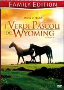 I verdi pascoli del Wyoming<span>.</span> Family Edition di Louis King - DVD