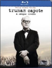 Truman Capote. A sangue freddo di Bennett Miller - Blu-ray